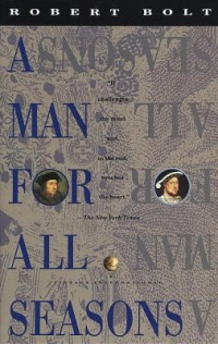 an analysis of the persecution of thomas more in a man for all seasons by robert bolt A man for all seasons in this play there are people who are against thomas more bolt characterized him as a man as a man who could never give up until his word had gotten across to the more and cromwell's characters contrast in the play, a man for all seasons by robert bolt.